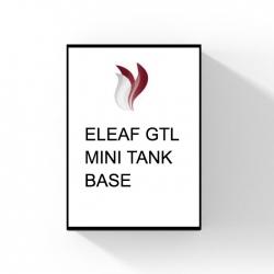 ELEAF GTL MINI TANK BASE